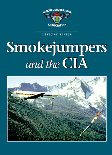 """Smokejumpers and the CIA"" book"