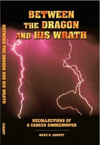 Between the Dragon and His Wrath – by Mark Corbet – $20