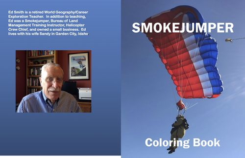 Smokejumper Coloring Book – by Ed Smith – $10