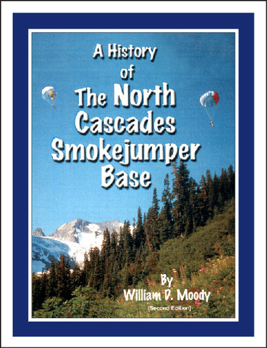 North Cascades Smokejumper Base History